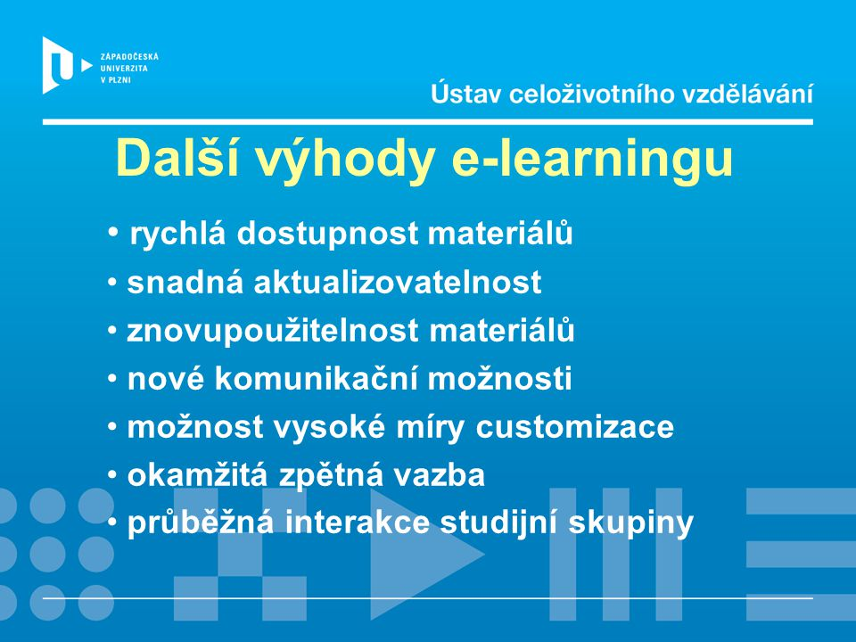 Další výhody e-learningu