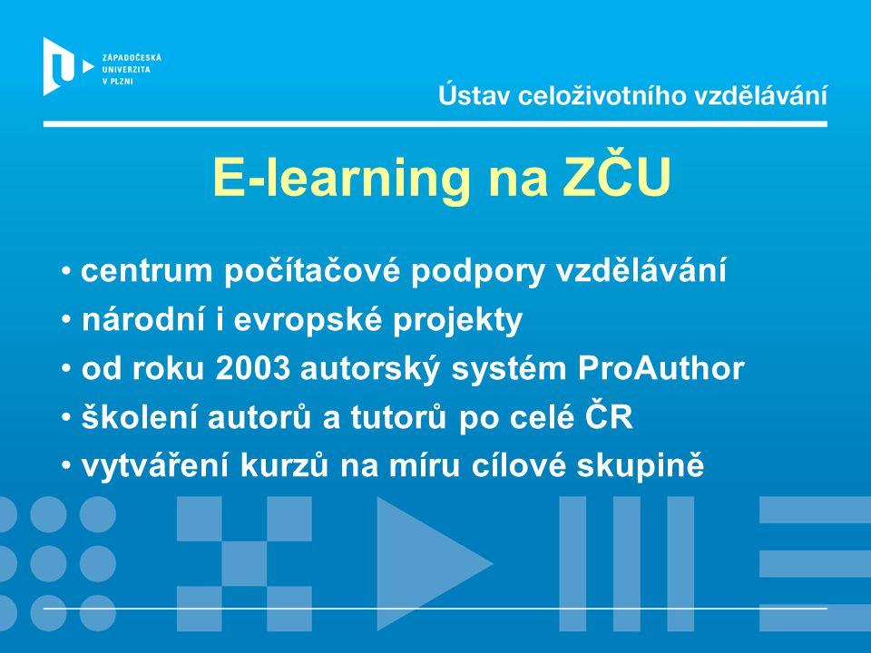 E-learning na ZČU centrum počítačové podpory vzdělávání