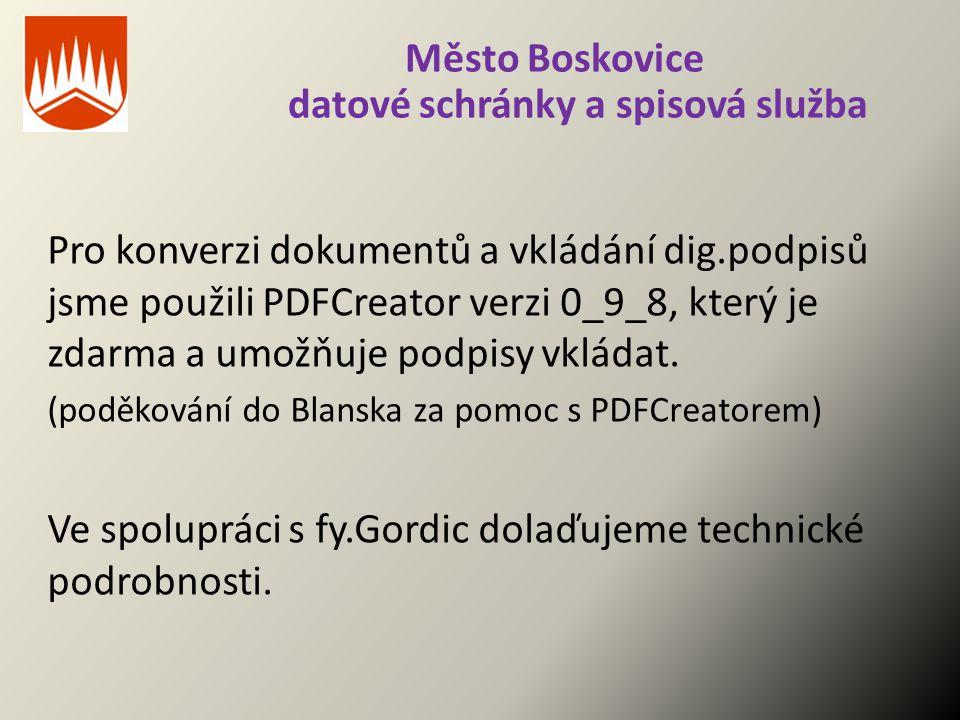 Město Boskovice datové schránky a spisová služba