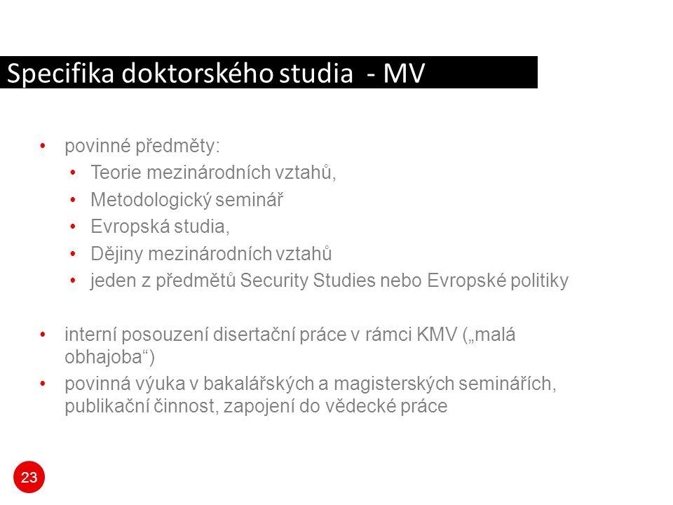 Specifika doktorského studia - MV