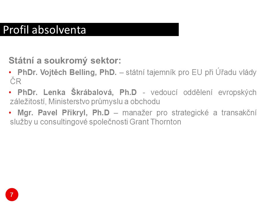 Profil absolventa Státní a soukromý sektor:
