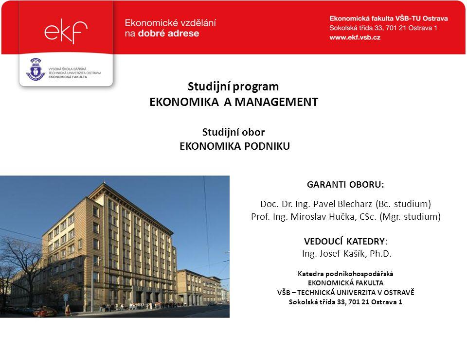 EKONOMIKA A MANAGEMENT Sokolská třída 33, 701 21 Ostrava 1