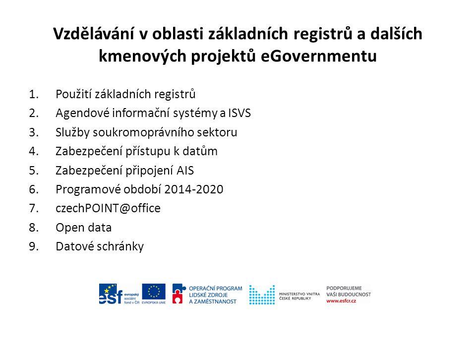 Vzdělávání v oblasti základních registrů a dalších kmenových projektů eGovernmentu