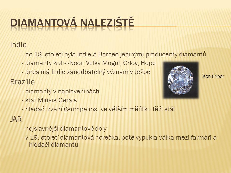 Diamantová naleziště Indie Brazílie JAR