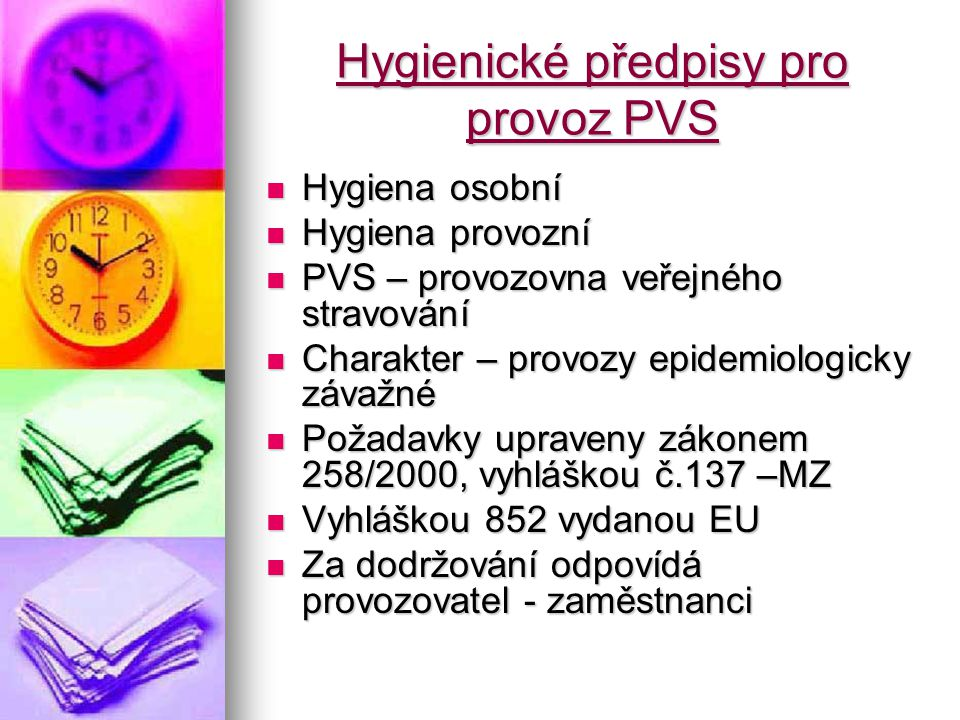 Hygienické předpisy pro provoz PVS