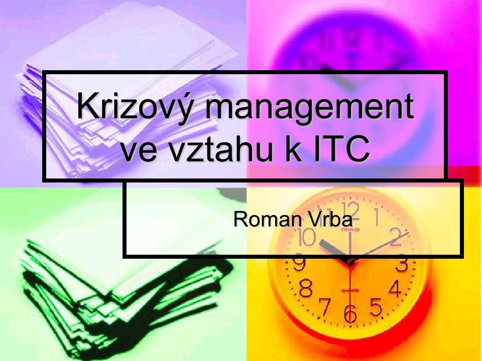 Krizový management ve vztahu k ITC
