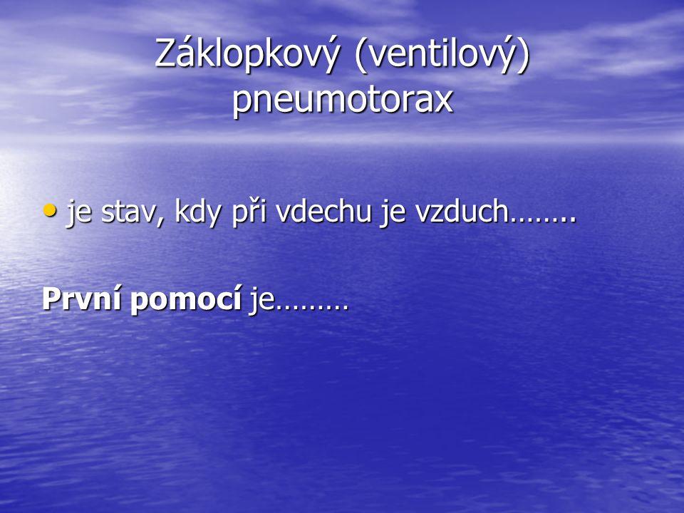 Záklopkový (ventilový) pneumotorax