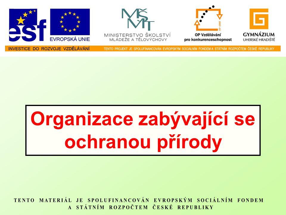 Organizace zabývající se ochranou přírody