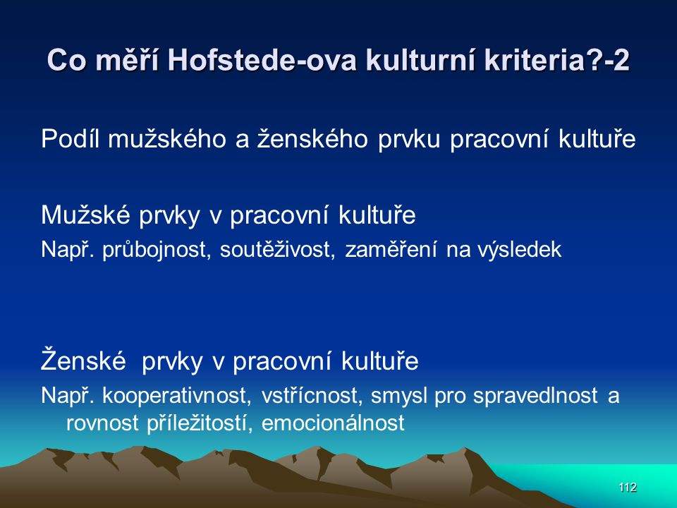 Co měří Hofstede-ova kulturní kriteria -2