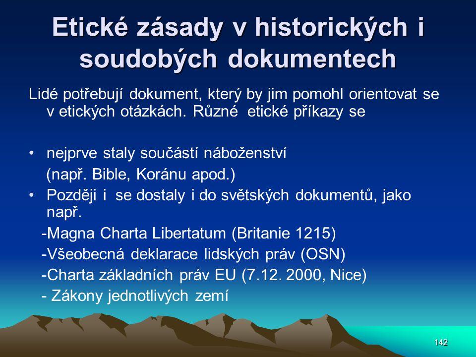 Etické zásady v historických i soudobých dokumentech