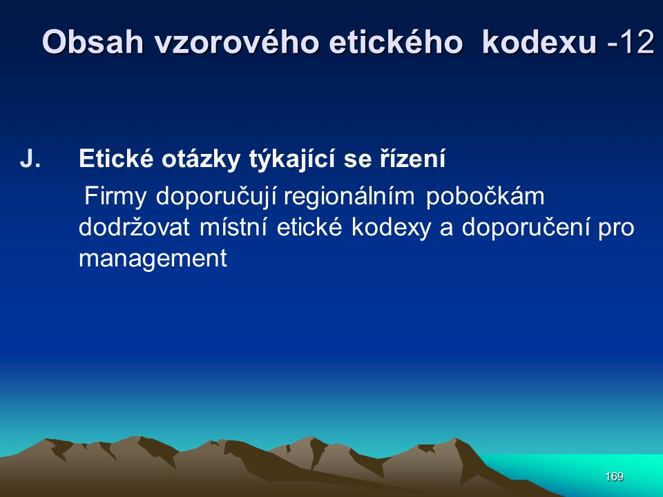 Obsah vzorového etického kodexu -12