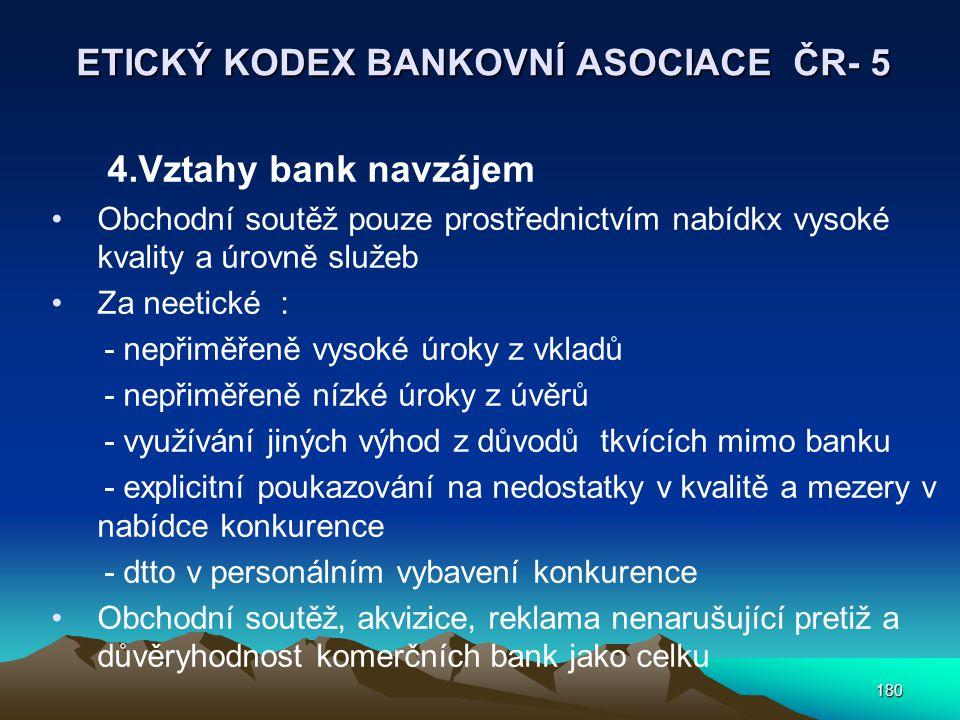 ETICKÝ KODEX BANKOVNÍ ASOCIACE ČR- 5