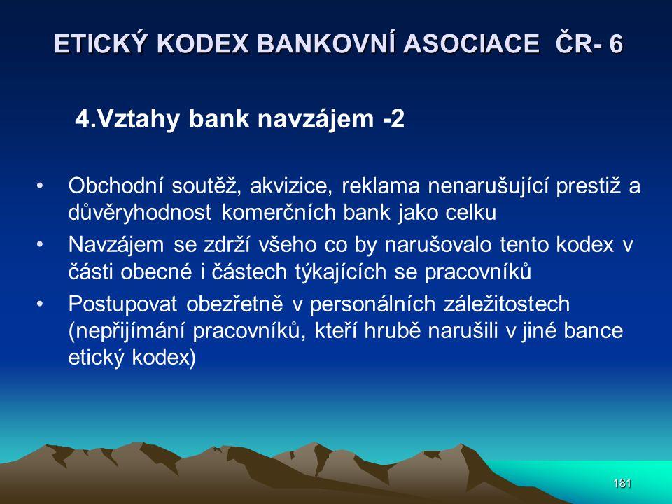 ETICKÝ KODEX BANKOVNÍ ASOCIACE ČR- 6