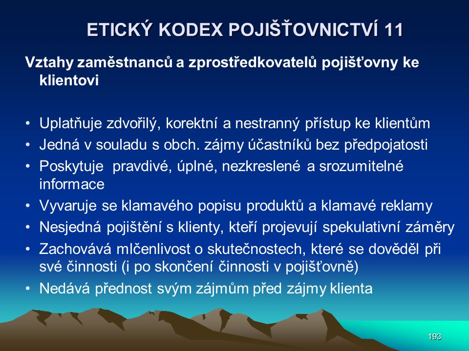 ETICKÝ KODEX POJIŠŤOVNICTVÍ 11