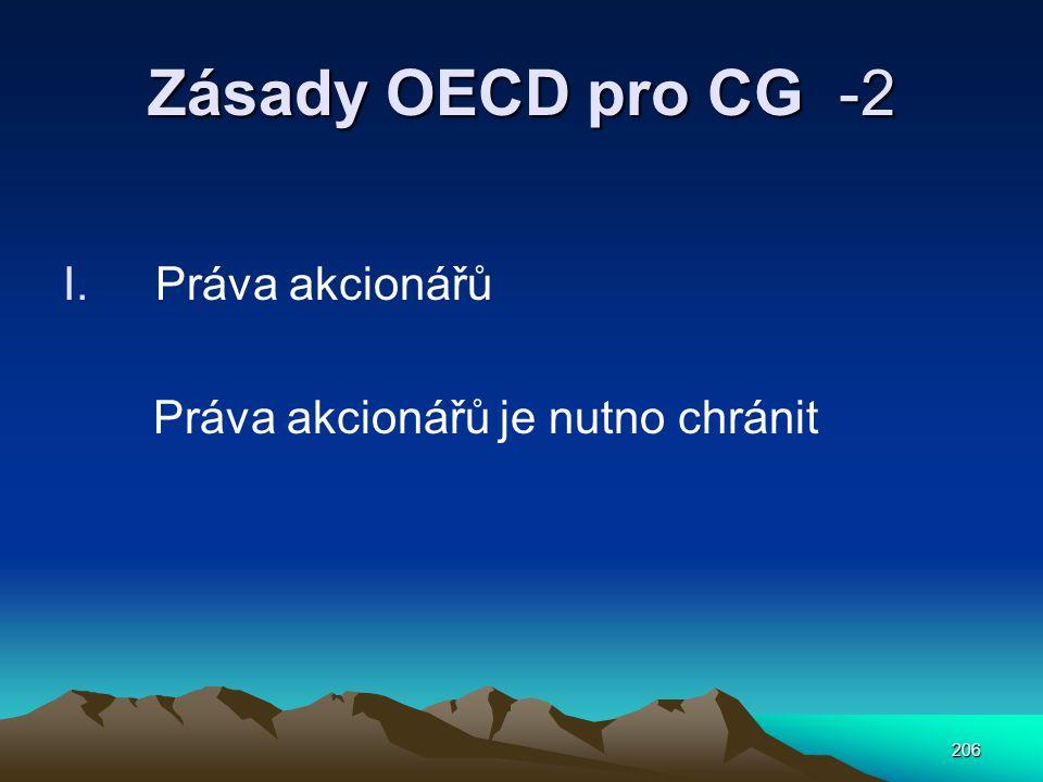 Zásady OECD pro CG -2 Práva akcionářů Práva akcionářů je nutno chránit