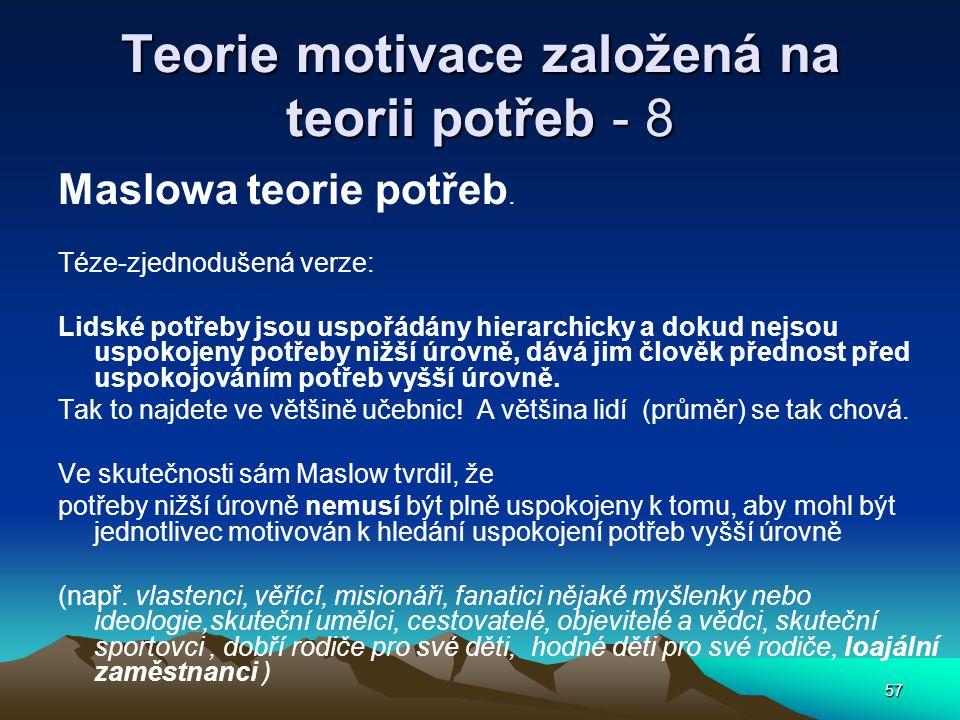 Teorie motivace založená na teorii potřeb - 8