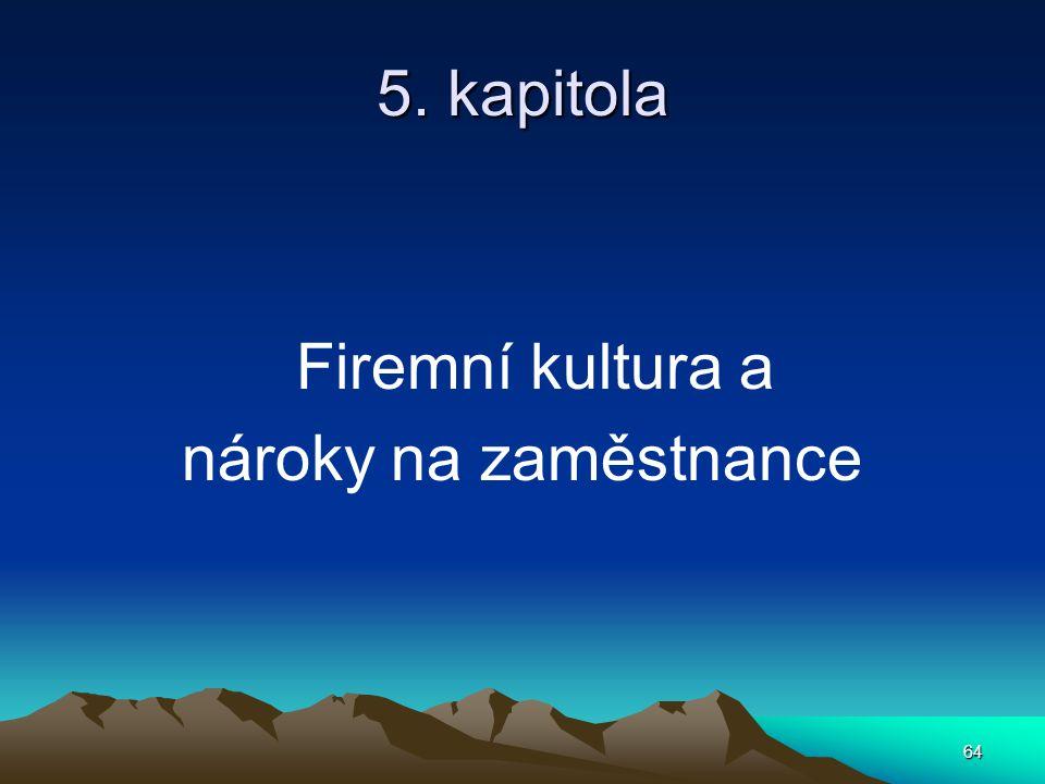 5. kapitola Firemní kultura a nároky na zaměstnance