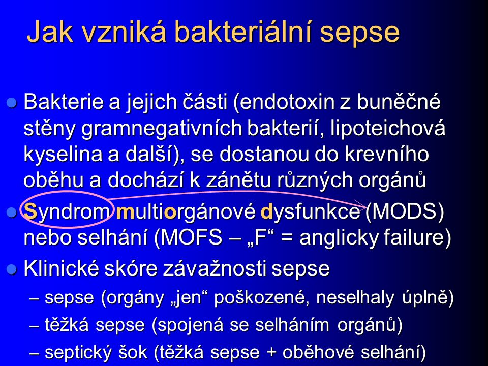 Jak vzniká bakteriální sepse