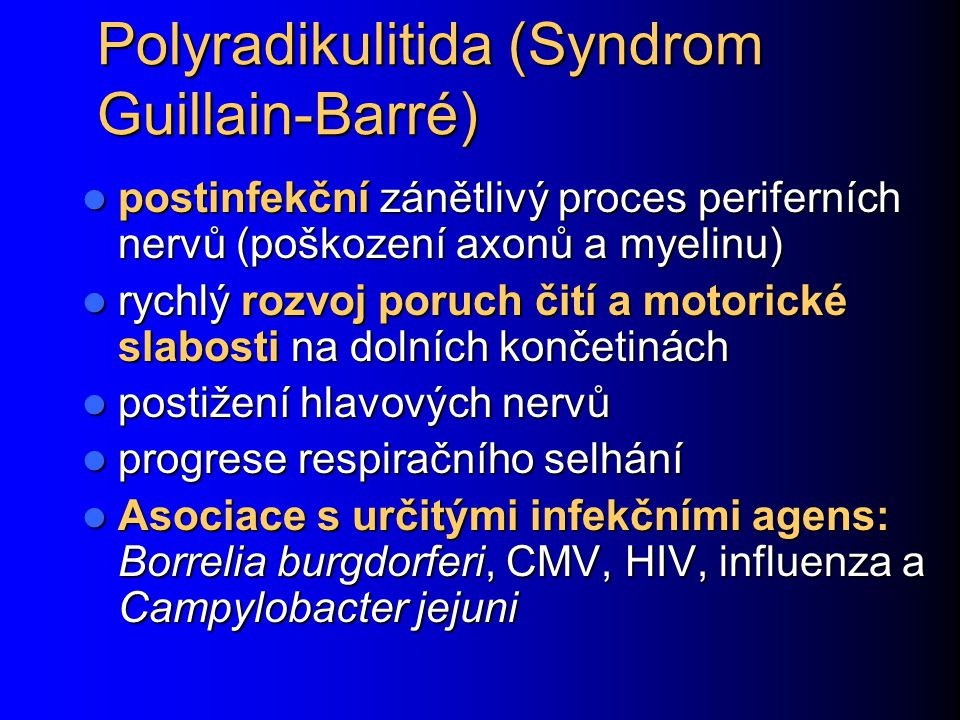 Polyradikulitida (Syndrom Guillain-Barré)