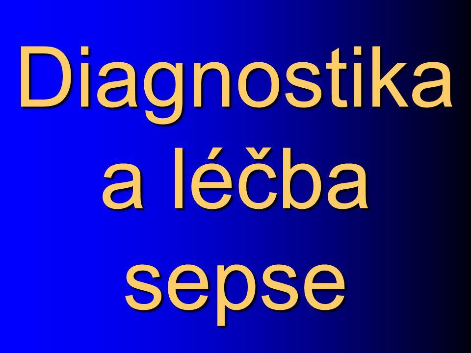 Diagnostika a léčba sepse
