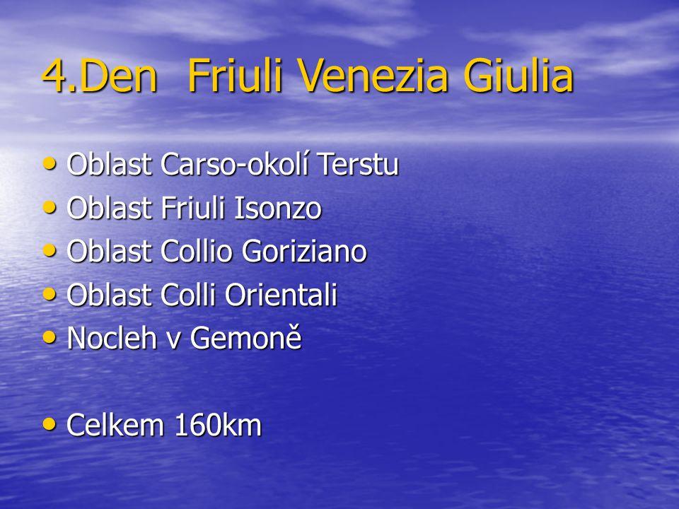 4.Den Friuli Venezia Giulia