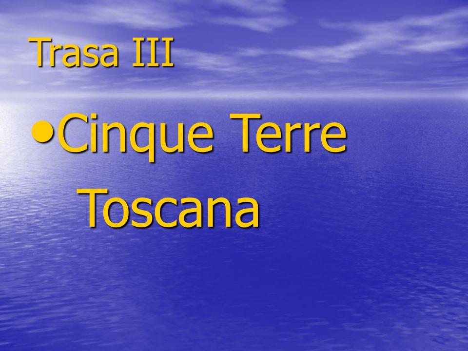 Trasa III Cinque Terre Toscana