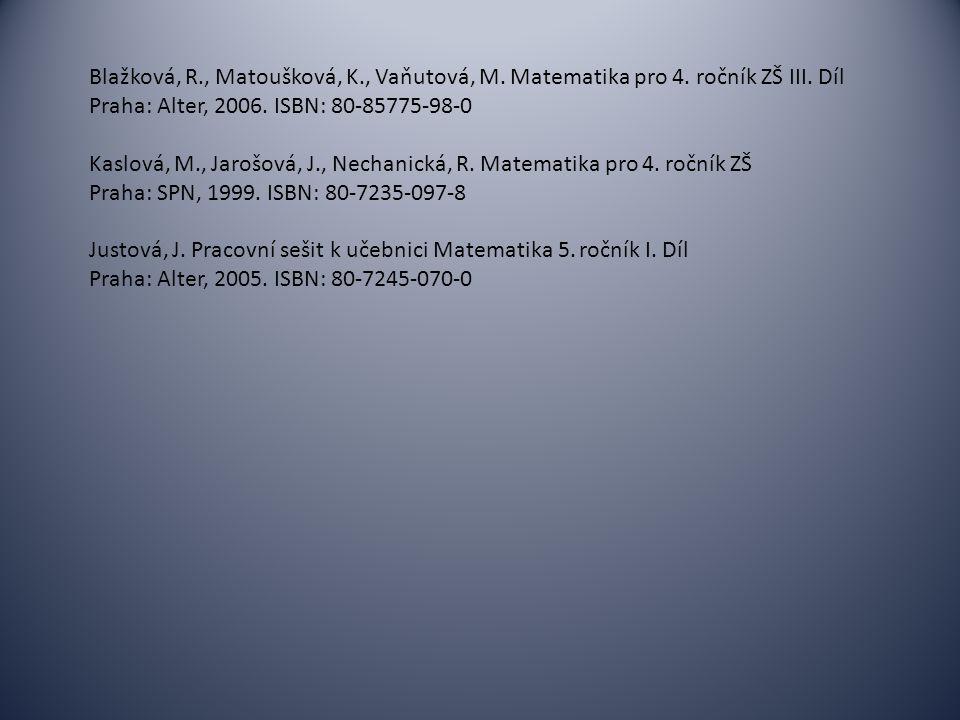 Blažková, R. , Matoušková, K. , Vaňutová, M. Matematika pro 4