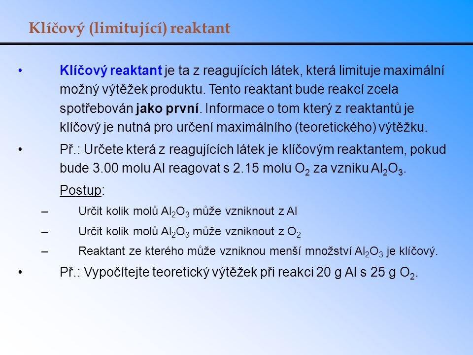 Klíčový (limitující) reaktant