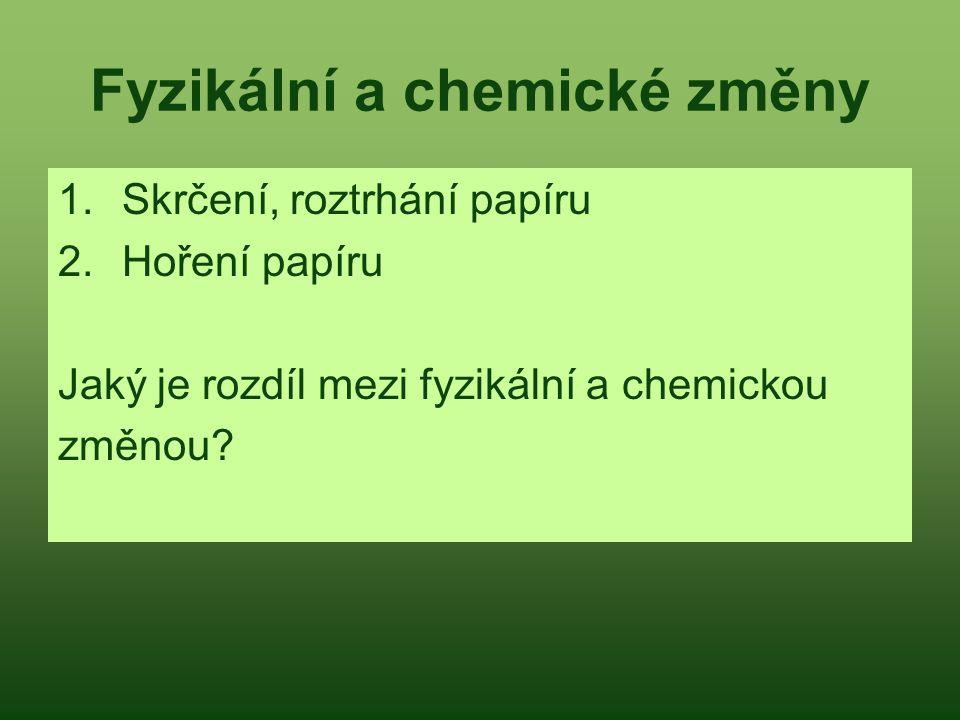 Fyzikální a chemické změny