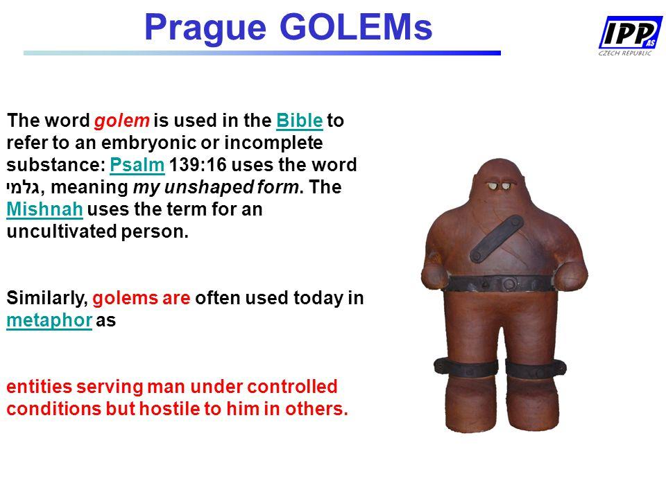 Prague GOLEMs