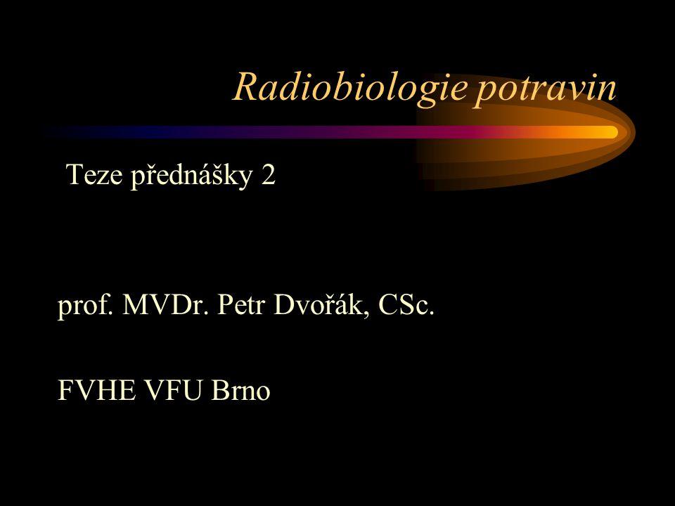 Radiobiologie potravin