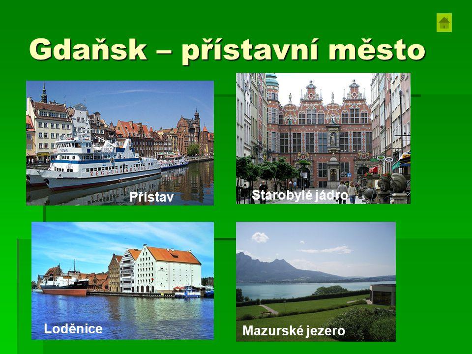Gdaňsk – přístavní město