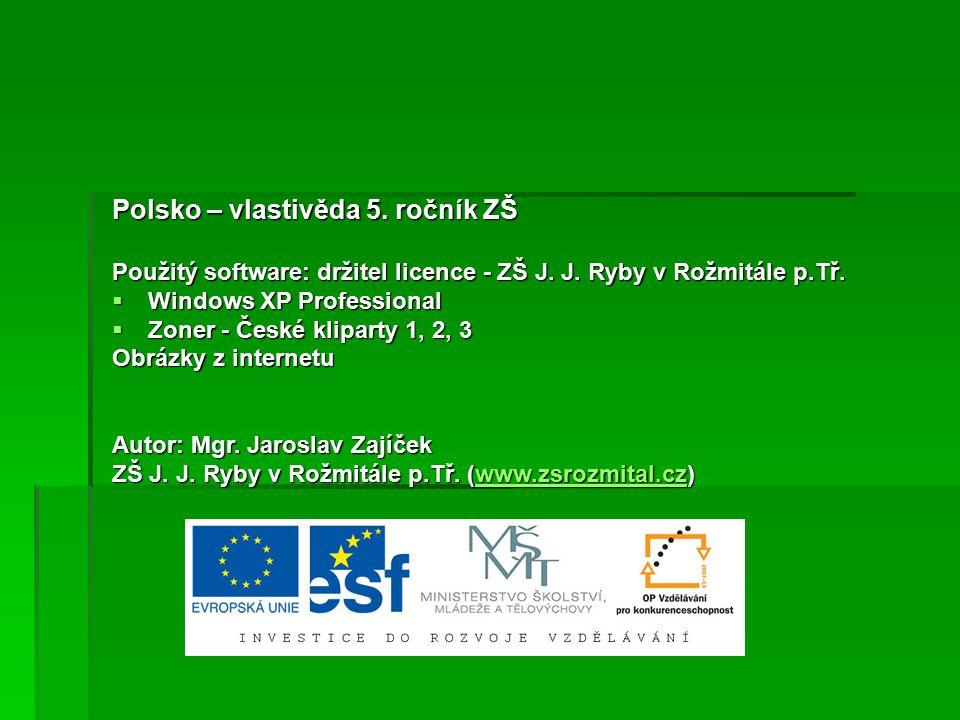 Polsko – vlastivěda 5. ročník ZŠ