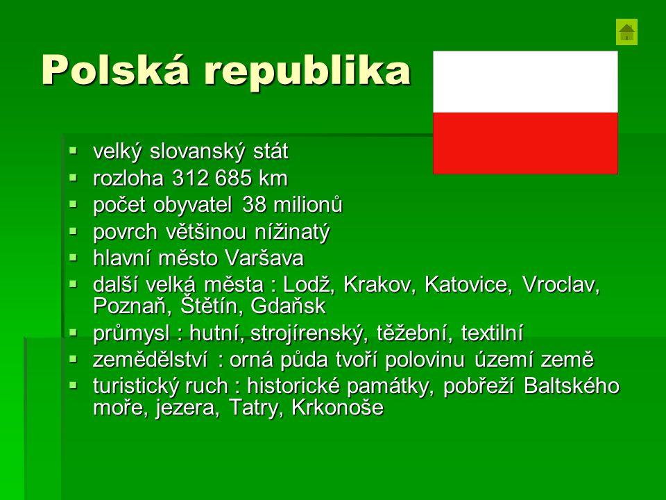 Polská republika velký slovanský stát rozloha 312 685 km