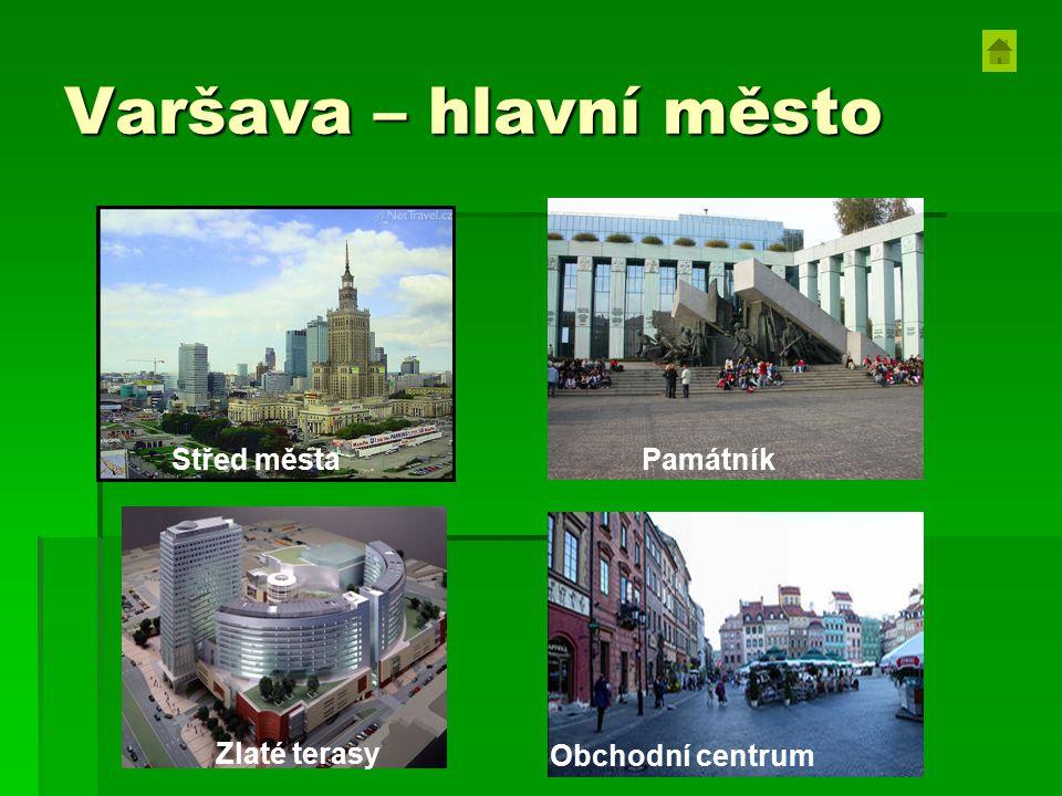 Varšava – hlavní město Střed města Památník Zlaté terasy