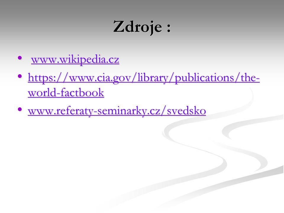 Zdroje : www.wikipedia.cz