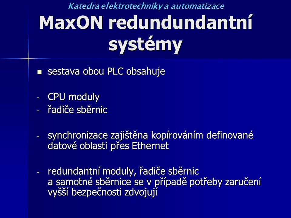 MaxON redundundantní systémy