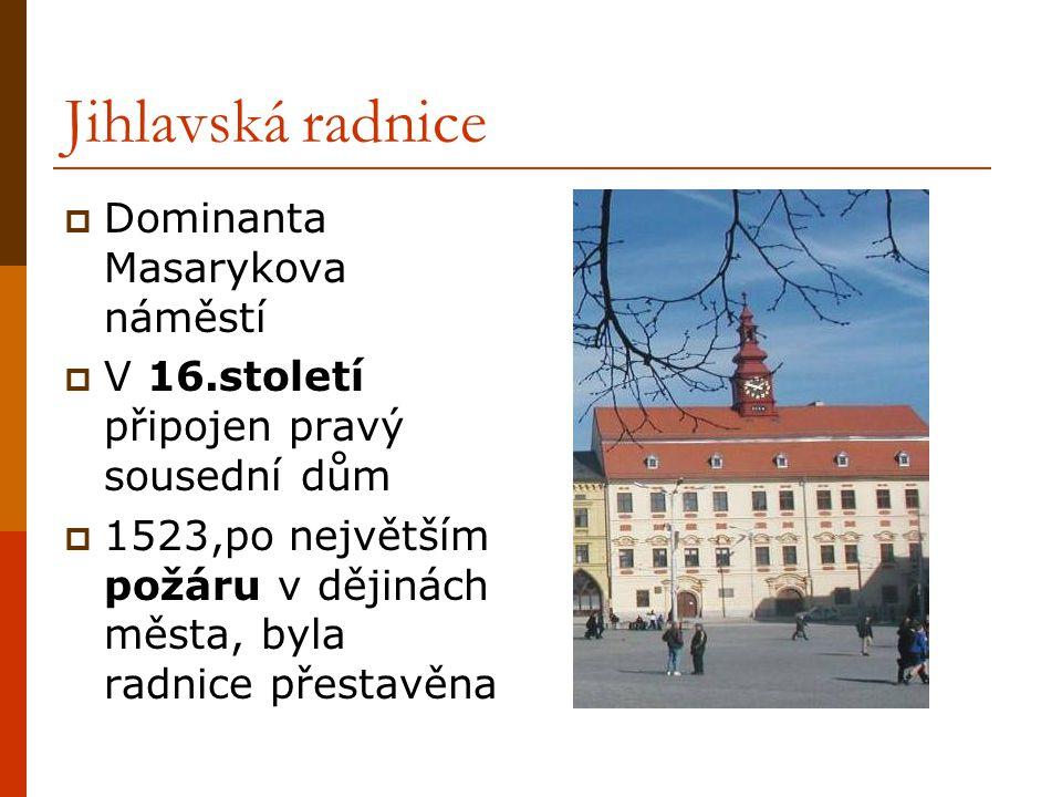 Jihlavská radnice Dominanta Masarykova náměstí