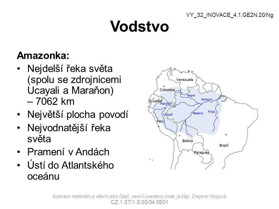 Vodstvo VY_32_INOVACE_4.1.GE2N.20/Ng. Amazonka: Nejdelší řeka světa (spolu se zdrojnicemi Ucayali a Maraňon) – 7062 km.