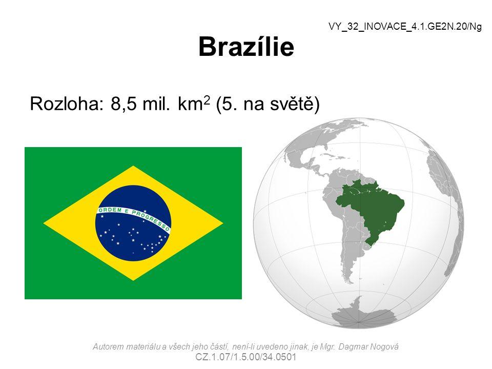 Brazílie Rozloha: 8,5 mil. km2 (5. na světě)