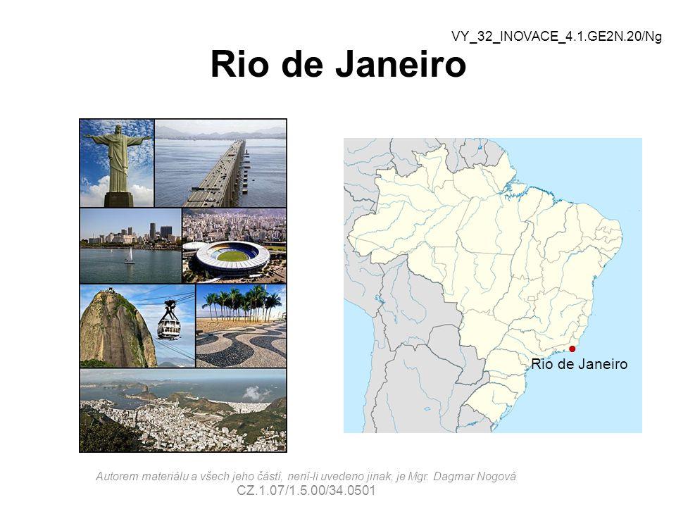 Rio de Janeiro Rio de Janeiro VY_32_INOVACE_4.1.GE2N.20/Ng
