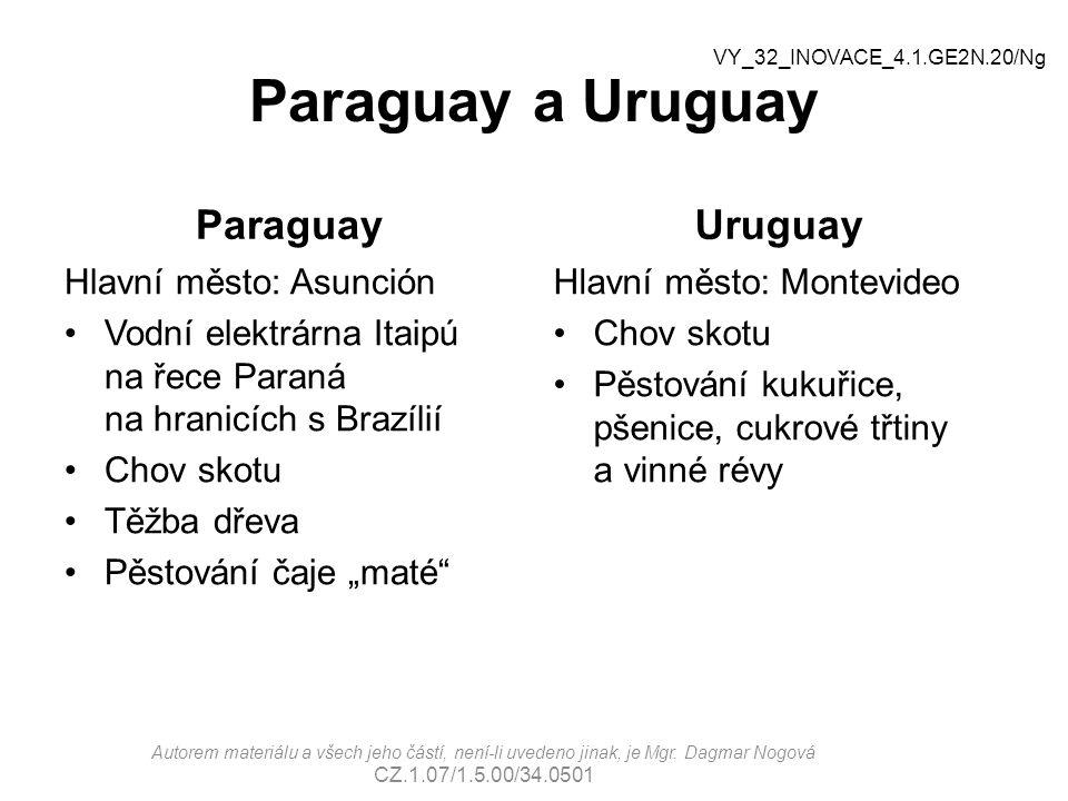 Paraguay a Uruguay Paraguay Uruguay Hlavní město: Asunción