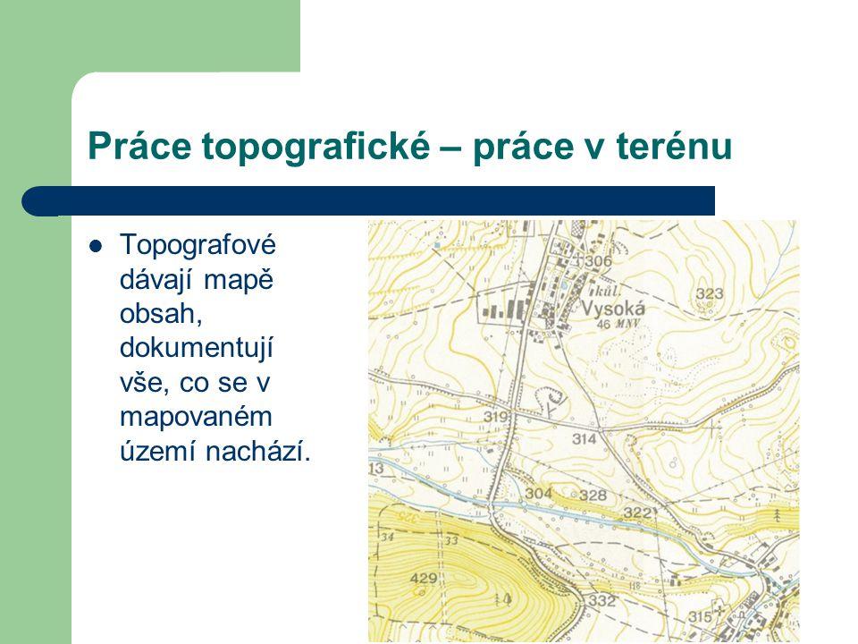 Práce topografické – práce v terénu