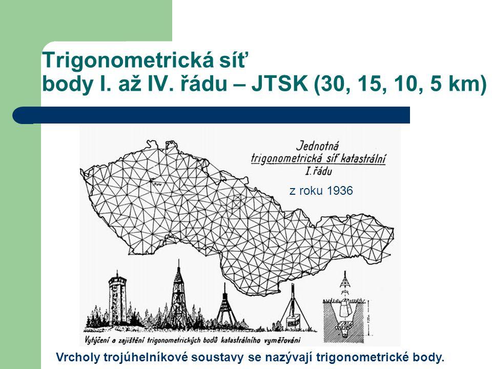 Trigonometrická síť body I. až IV. řádu – JTSK (30, 15, 10, 5 km)