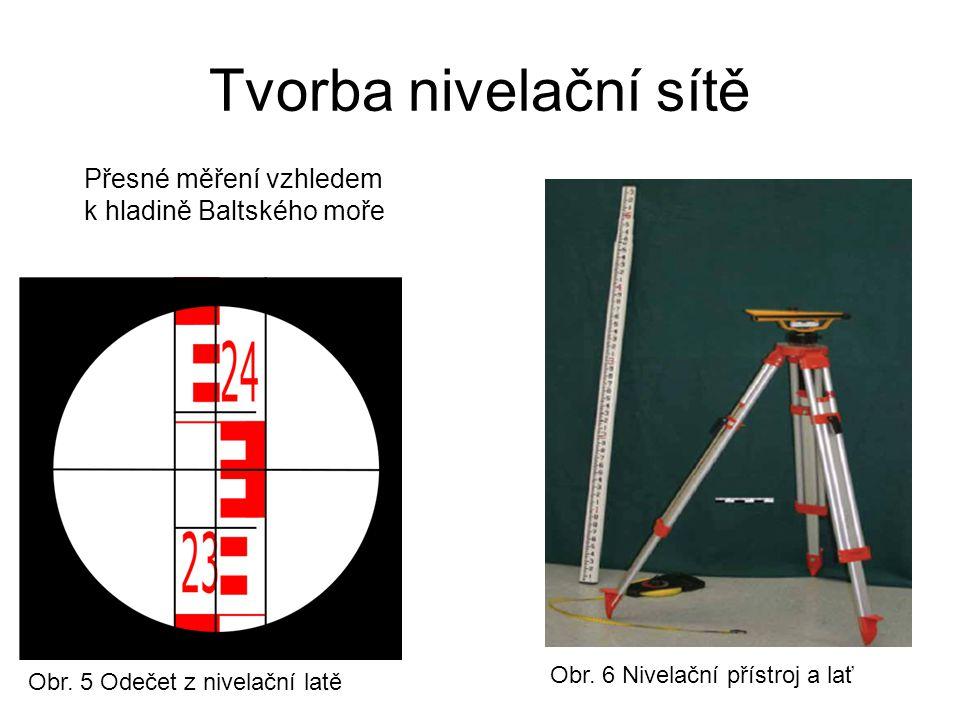 Tvorba nivelační sítě Přesné měření vzhledem k hladině Baltského moře