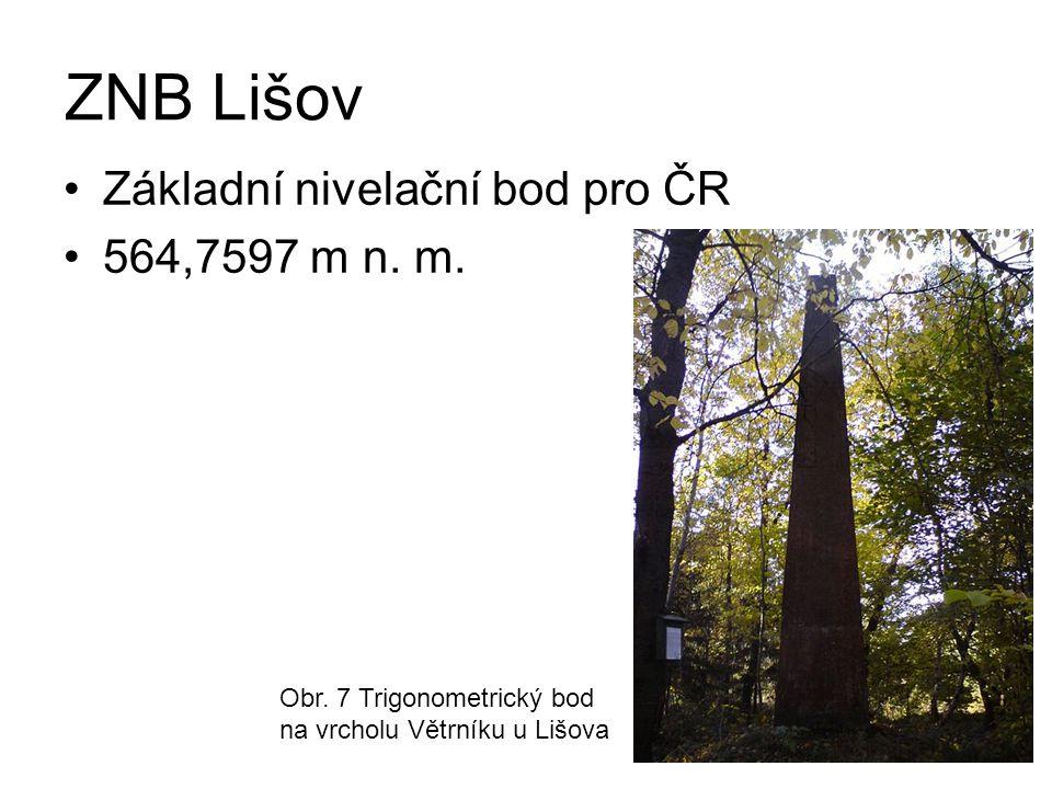 ZNB Lišov Základní nivelační bod pro ČR 564,7597 m n. m.