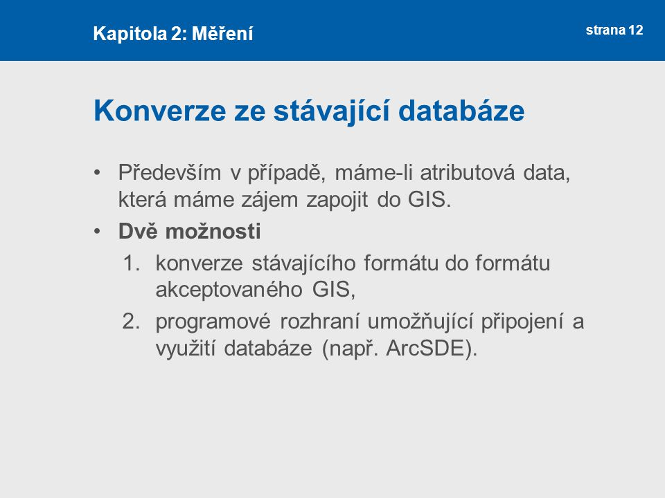 Konverze ze stávající databáze