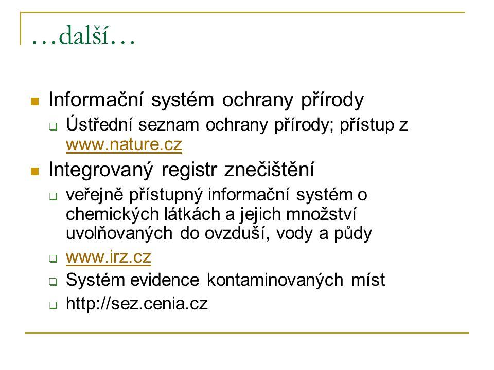 …další… Informační systém ochrany přírody