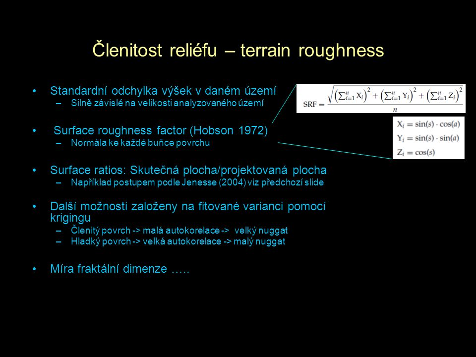 Členitost reliéfu – terrain roughness