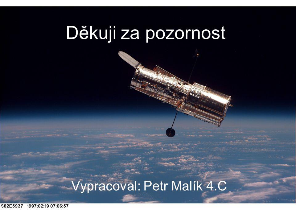 Vypracoval: Petr Malík 4.C
